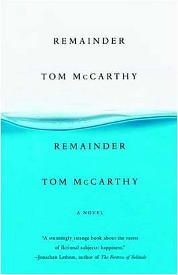 "�cover of ""Remainder"" by Tom McCarthy Photo: Handout"
