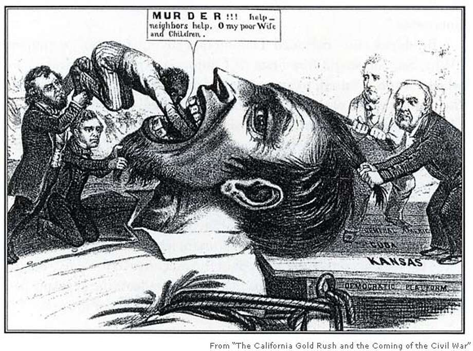 "A political cartoon shows the Buchanan administration pushing slavery down the throat of a Kansas free-soiler. The Southern- sympathizing Chivs aimed to bring slavery to California. Photo from ""The California Gold Rush and the Coming of the Civil War"""