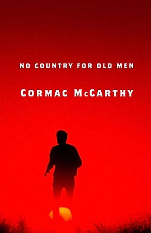 "Undated handout photograph shows the cover of the new book ""No Country For Old Men"", written by Cormac McCarthy, who has a reputation as one of America's best living writers. The new book is a violent modern-day Western about a man who finds a suitcase filled with $2 million of drug money in the desert in a car whose occupants have been shot. To match feature Arts-Recluses NO ARCHIVE REUTERS/Random House/Handout 0 Ran on: 07-24-2005 BookReview#BookReview#Chronicle#07-24-2005#ALL#2star#b4#0423108313 BookReview#BookReview#Chronicle#07-31-2005#ALL#2star#e2#0423108313 Photo: HO"