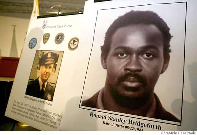 (RIGHT TO LEFT) Posters of a suspect, Ronald Stanley Bridgeforth who is still at large and the victim, Sergeant John V. Young during a press conference when the FBI, state attorney general's office and SFPD announce the arrests in the 1971 killing of Sergeant John V. Young at the Ingleside Police Station on August 29, 1971 by the Black Liberation Army at the State Building in San Francisco on Tuesday January 23, 2007. Kat Wade/The Chronicle Photo: Kat Wade