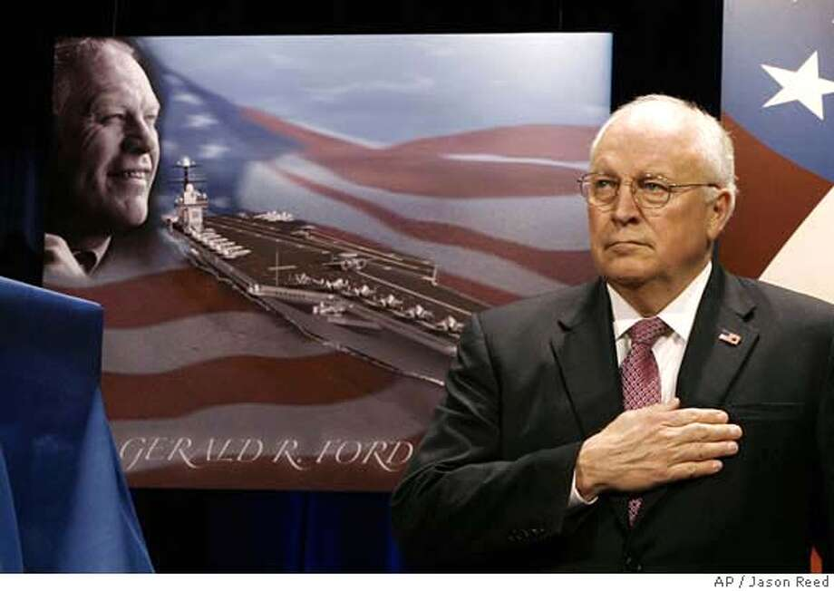 Vice President Dick Cheney listens to the National Anthem during the naming ceremony for the new U.S. Navy aircraft carrier, the USS Gerald R. Ford, Tuesday, Jan. 16, 2007 at the Pentagon. (AP Photo/Jason Reed, Pool) 0 Photo: JASON REED