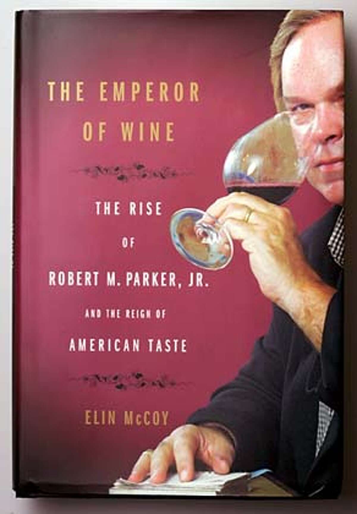 Wine section book review The Emperor of Wine. in San Francisco 6/9/05 Chris Hardy / San Francisco Chronicle