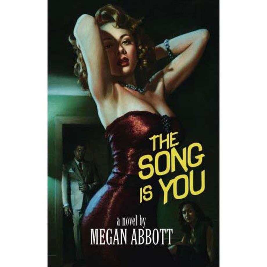 """The Song Is You"" by Megan Abbott"