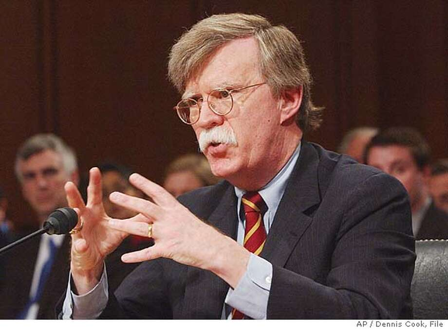 ** FILE ** John Bolton appears before the Senate Foreign Relations Committee on Capitol Hill in this Monday, April 11, 2005 file photo, on his nomination to be ambassador to the United Nations. (AP Photo/Dennis Cook, File) Photo: DENNIS COOK