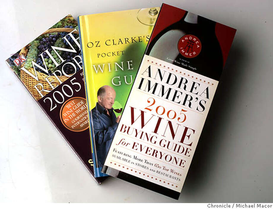 "winebook25_010_mac.jpg ""Andrea Immer's 2005 Wine Buying Guide for Everyone.""  ""Oz Clarke's Pocket Wine Guide 2005""  ""Wine Report 2005"" by Tom Stevenson 10/21/04 San Francisco, CA Michael Macor / San Francisco Chronicle Mandatory Credit for Photographer and San Francisco Chronicle/ - Magazine Out Wine#Wine#Chronicle#11/23/2004#ALL#5star##0422425118 Photo: Michael Macor"