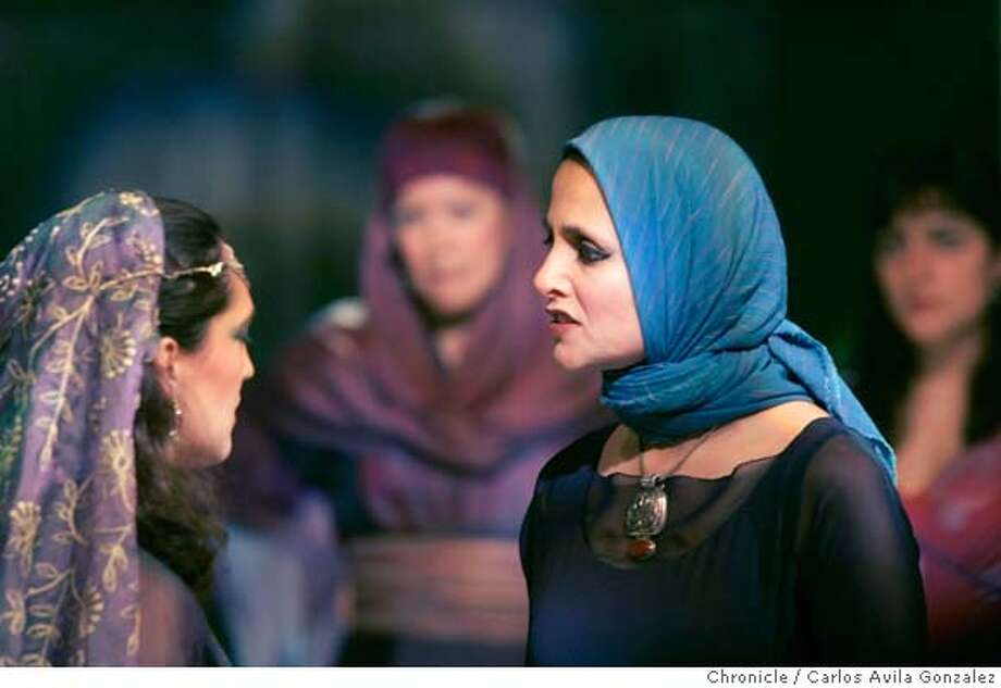 "Nora El Samahy as Aiesha, center, and Sofia Ahmad, as Delilah, left, in the preview performance of Betty Shamieh's ""The Black Eyed"" at Magic Theatre, in San Francisco, Ca, on Thursday, May 12, 2005.  Photo by Carlos Avila Gonzalez / The San Francisco Chronicle  Photo taken on 5/12/05 in San Francisco, CA. MANDATORY CREDIT FOR PHOTOG AND SAN FRANCISCO CHRONICLE/ -MAGS OUT Photo: Carlos Avila Gonzalez"