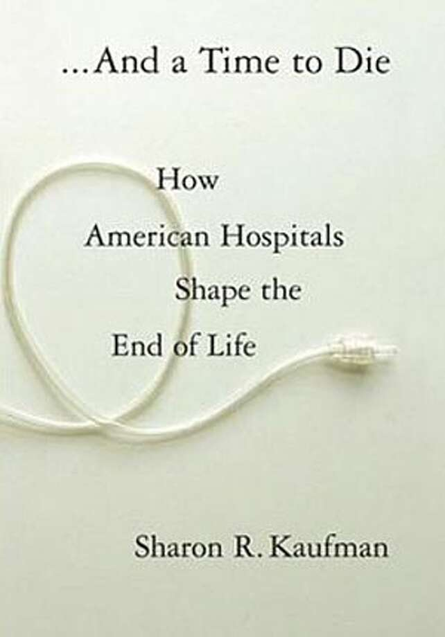"Book cover art for, ""And a Time to Die: How American Hospitals Shape the End of Life."" BookReview#BookReview#Chronicle#04-17-2005#ALL#2star#c2#0422803085"