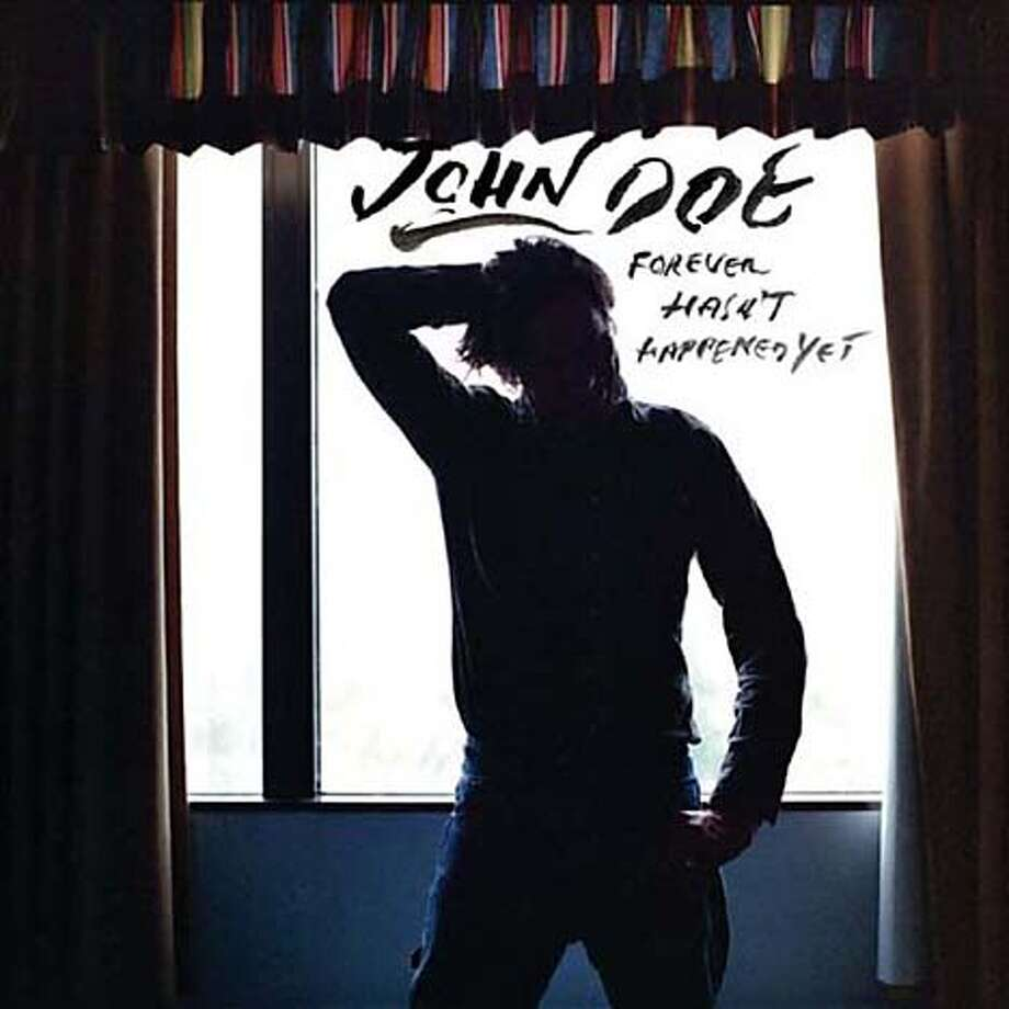 "John Doe's ""Forever Hasn't Happened Yet"""