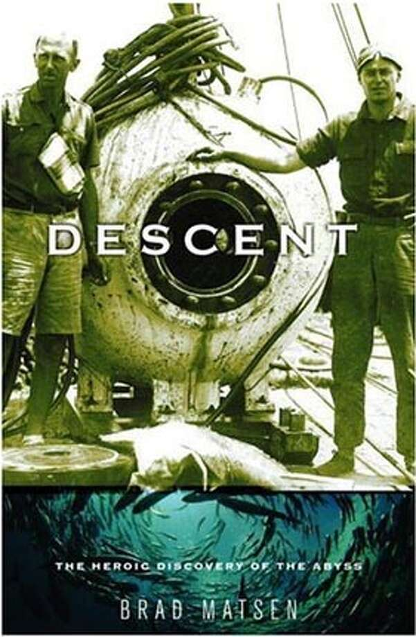 """""""Descent: The Heroic Discovery of the Abyss"""" by Brad Matsen"""
