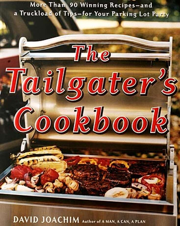 "For What's New column. Cookbooks for tailgaters. ""The Tailgater's Cookbook"" by David Joachim.  Event on 8/25/05 in San Francisco. Craig Lee / The Chronicle Photo: Craig Lee"