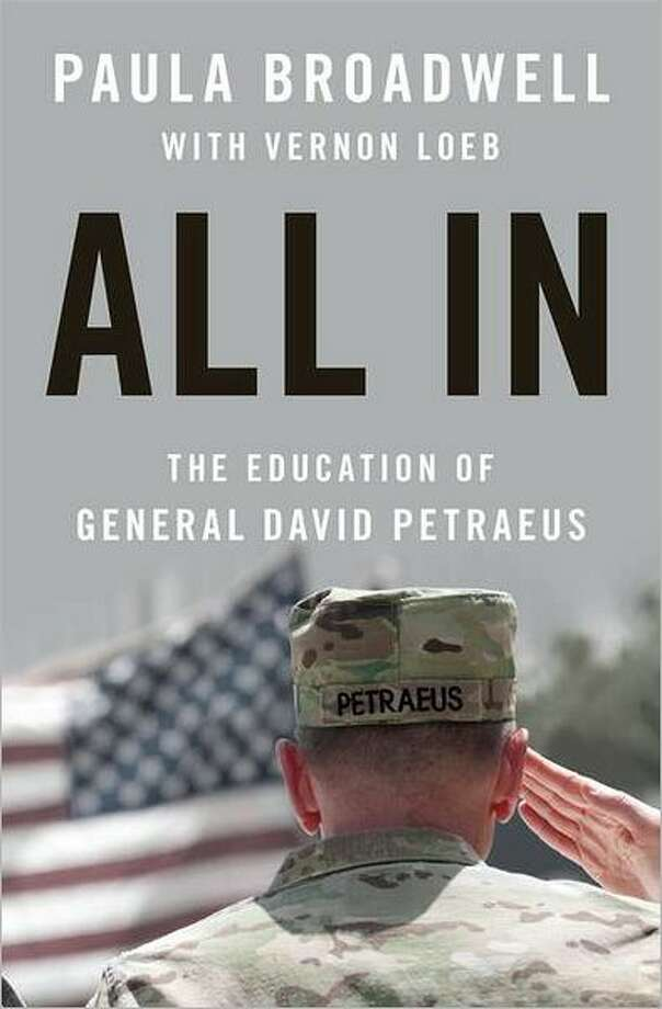 Cover image for All In: The Education of General David Petraeus, by Paula Broadwell with Vernon Loeb Photo: Xx