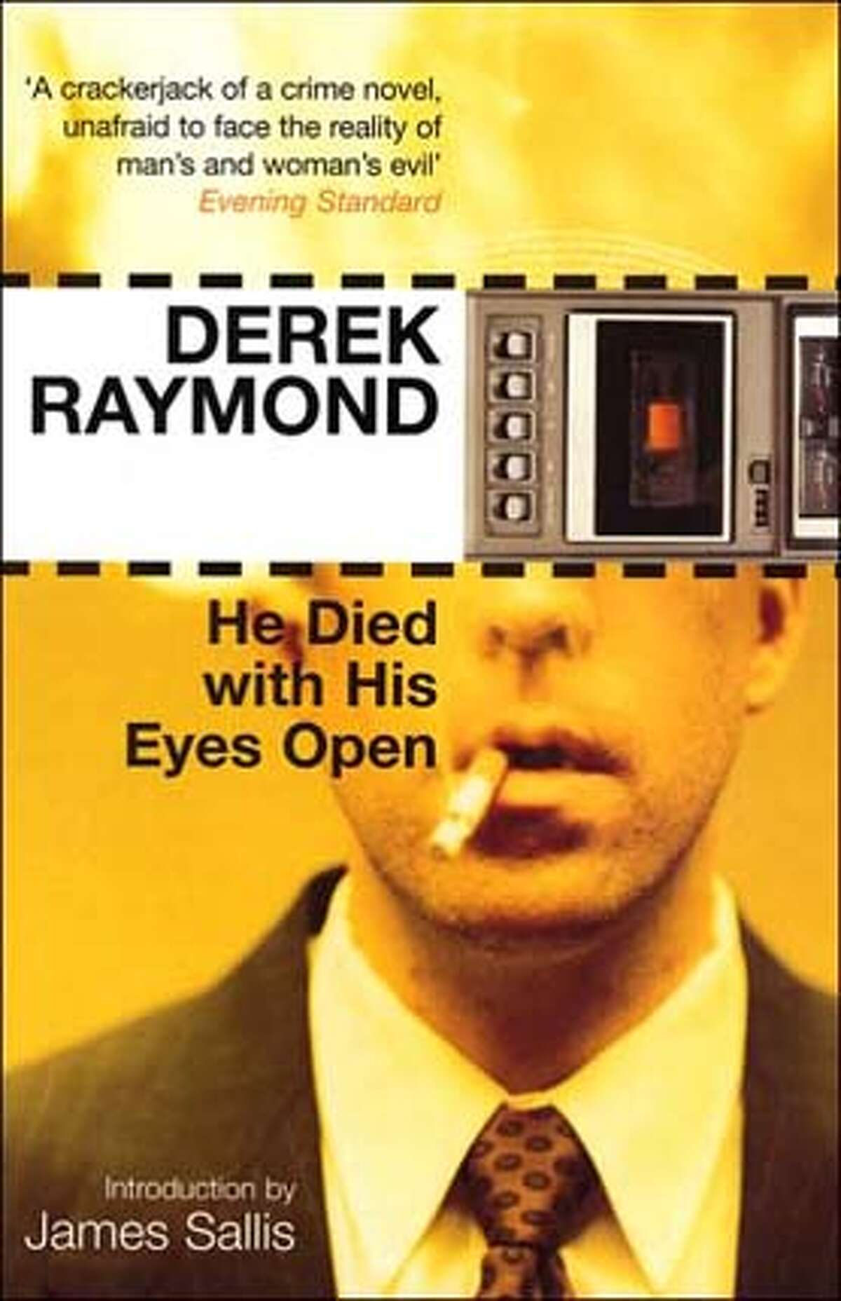 """""""He Died With His Eyes Open"""" by Derek Raymon"""