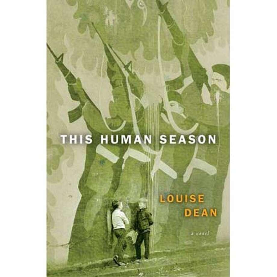 """""""This Human Season"""" by Louise Dean"""