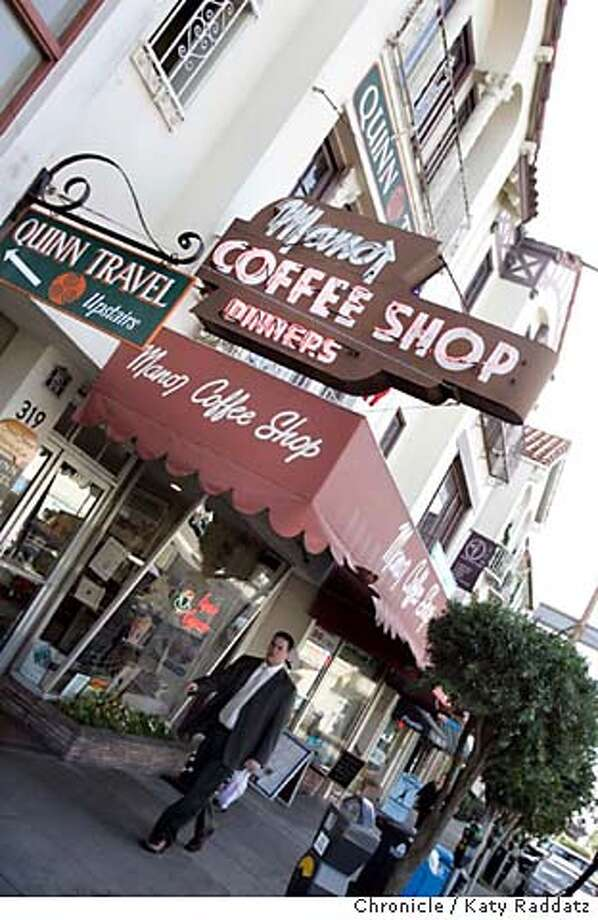.jpg SHOWN: The Manor Coffee Shop sign with the West Portal neighborhood. Story is about recapturing the taste memories of childhood. These photos were made on Wednesday, Jan. 10, 2007, in San Francisco, CA. (Katy Raddatz/SF Chronicle) Mandatory credit for the photographer and the San Francisco Chronicle. ; mags out. Photo: Katy Raddatz