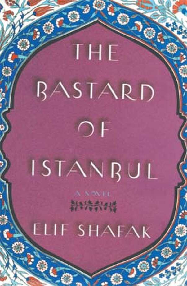 """The Bastard of Istanbul"" by Elif Shafak"