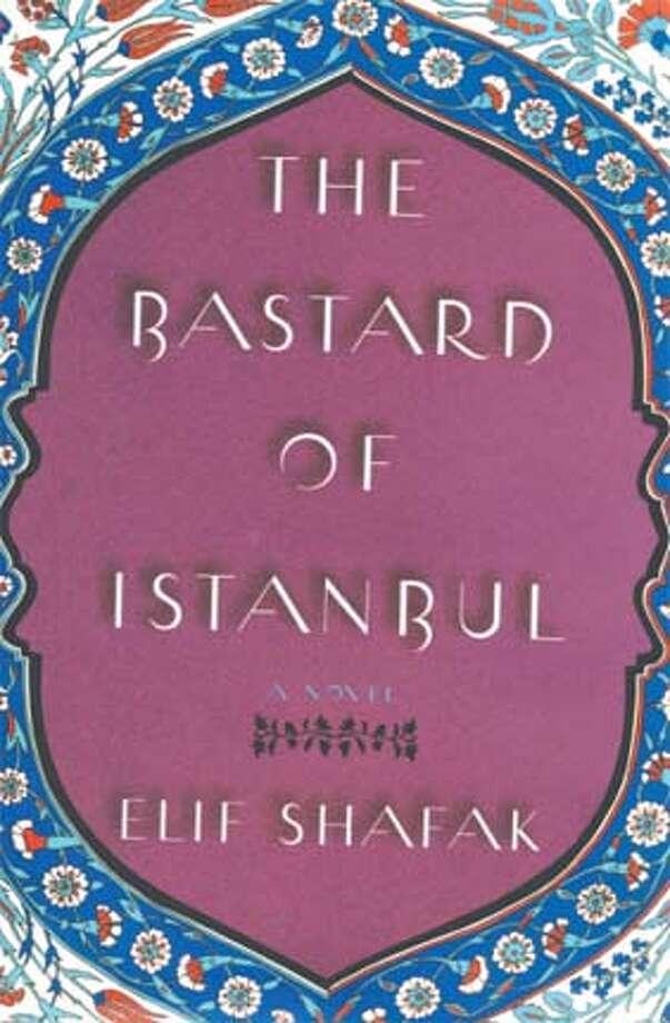 """""""The Bastard of Istanbul"""" by Elif Shafak"""