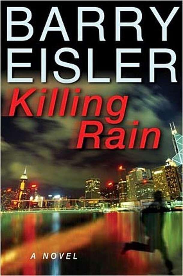 Book cover art for, Killing Rain: A novel by Barry Eisler.