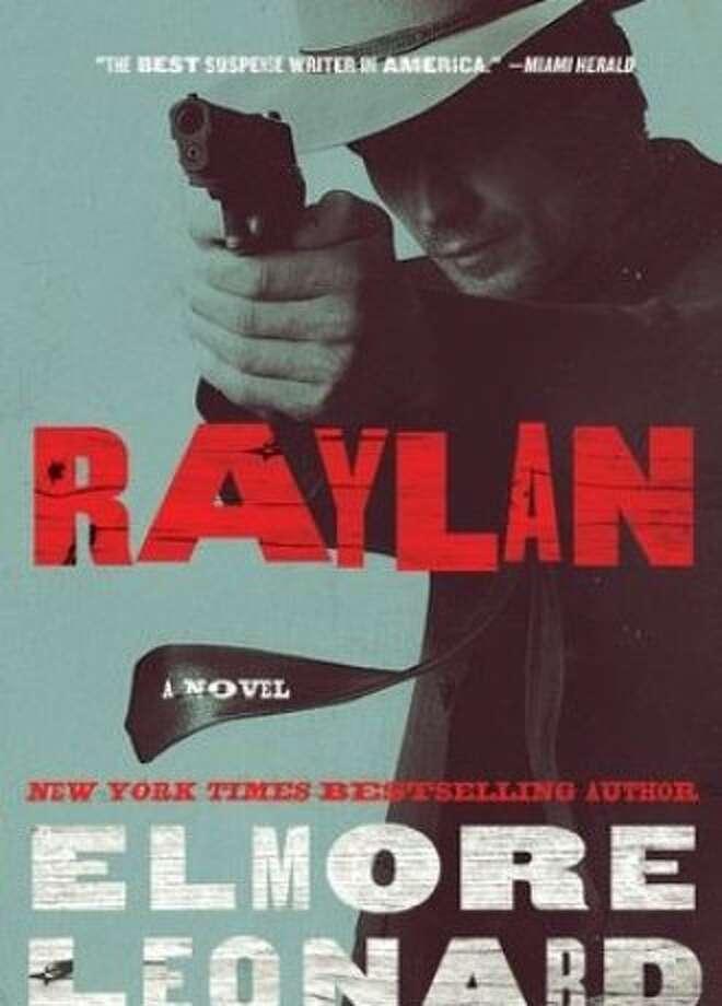 """Raylan"" By Elmore Leonard Photo: William Morrow"