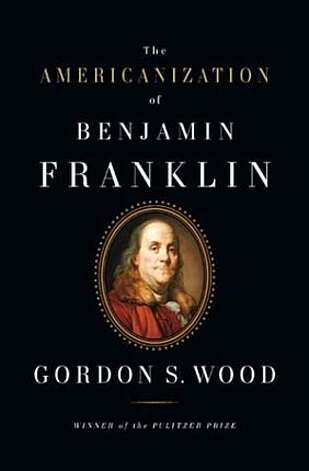 The Americanization of Benjamin Franklin BookReview#BookReview#Chronicle#12-12-2004#ALL#2star#e2#0422498550