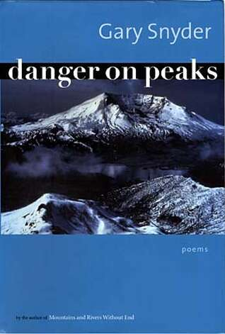 Danger on Peaks by Gary Snyder on 9/7/04 in . / HO