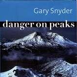 Danger on Peaks by Gary Snyder on 9/7/04 in . / HO