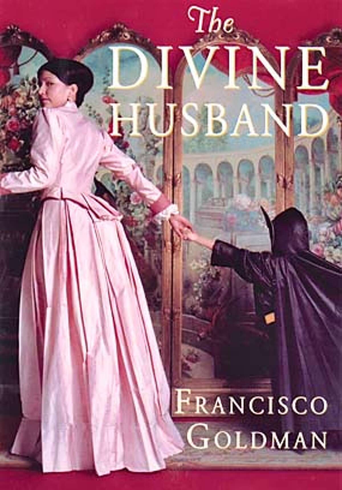 FALLBOOKS29h.JPG Book cover of THE DIVINE HUSBAND by Francisco Goldman HANDOUT Ran on: 08-29-2004 BookReview#BookReview#Chronicle#08-29-2004#ALL#Advance#M3#0422292527 Datebook#Datebook#Chronicle#12/7/2004#ALL#Advance##0422292527