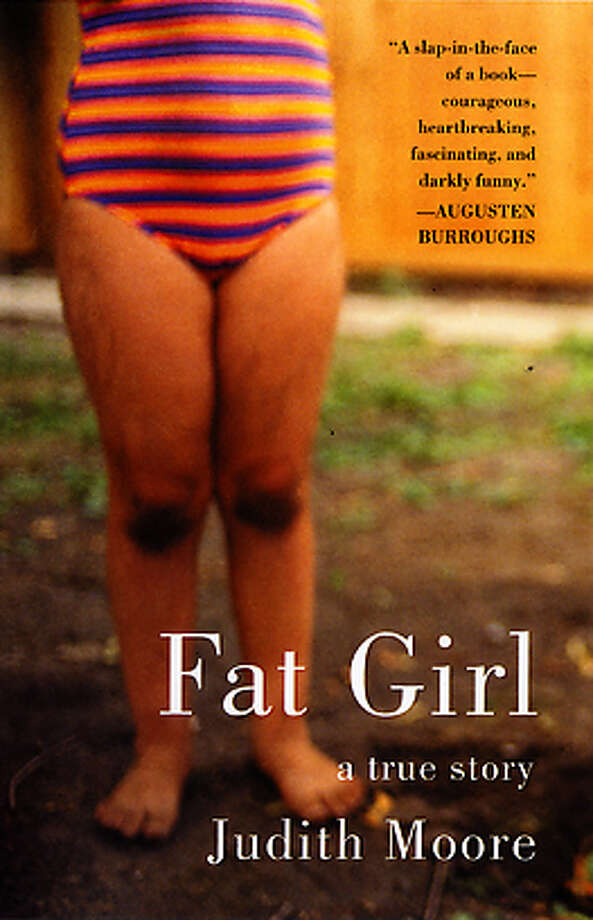 """Fat Girl"" by Judith Moore"