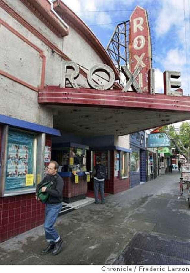 ROXIE_005_fl.jpg The funky and venerable Roxie movie theater at 16th near Mission in SF is being sold after a long run. 5/6/05 San Francisco CA Frederic Larson The San Francisco Chronicle Photo: Frederic Larson