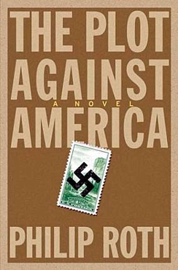 """Cover art for """"Plot against America"""". Ran on: 10-10-2004 BookReview#BookReview#Chronicle#10-10-2004#ALL#Advance#M2#0422387749 BookReview#BookReview#Chronicle#11-21-2004#ALL#Advance#E3#0422387749 BookReview#BookReview#Chronicle#11-21-2004#ALL#Advance#E3#0422387749"""