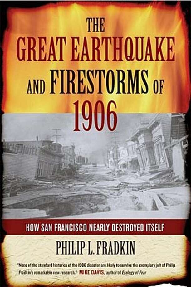 """Book cover art for, """"The Great Earthquake and Firestorms of 1906. BookReview#BookReview#Chronicle#05-15-2005#ALL#2star#e2#0422899300"""