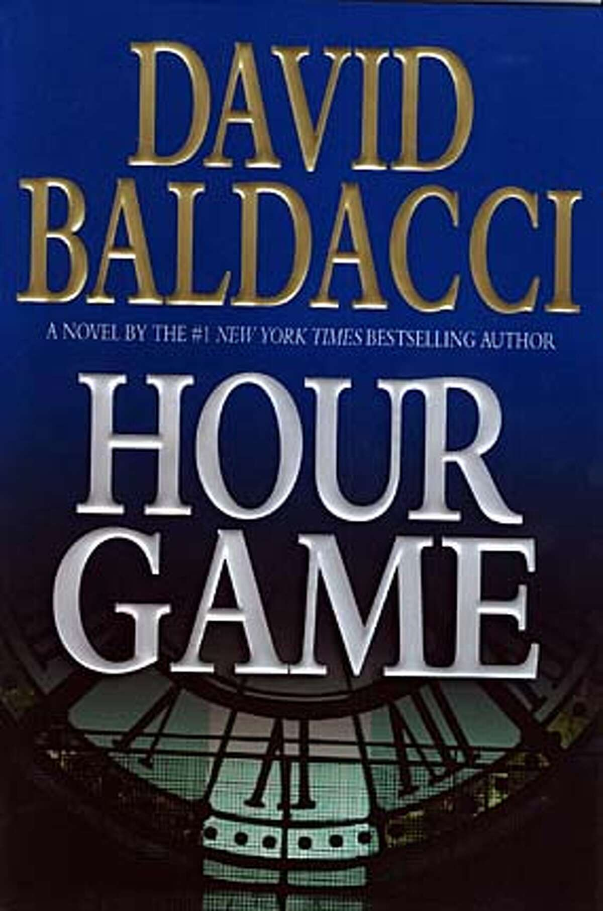 Hour Game By David Baldacci BookReview#BookReview#Chronicle#11-07-2004#ALL#Advance#M2#0422449979 BookReview#BookReview#Chronicle#11-07-2004#ALL#Advance#M2#0422449979
