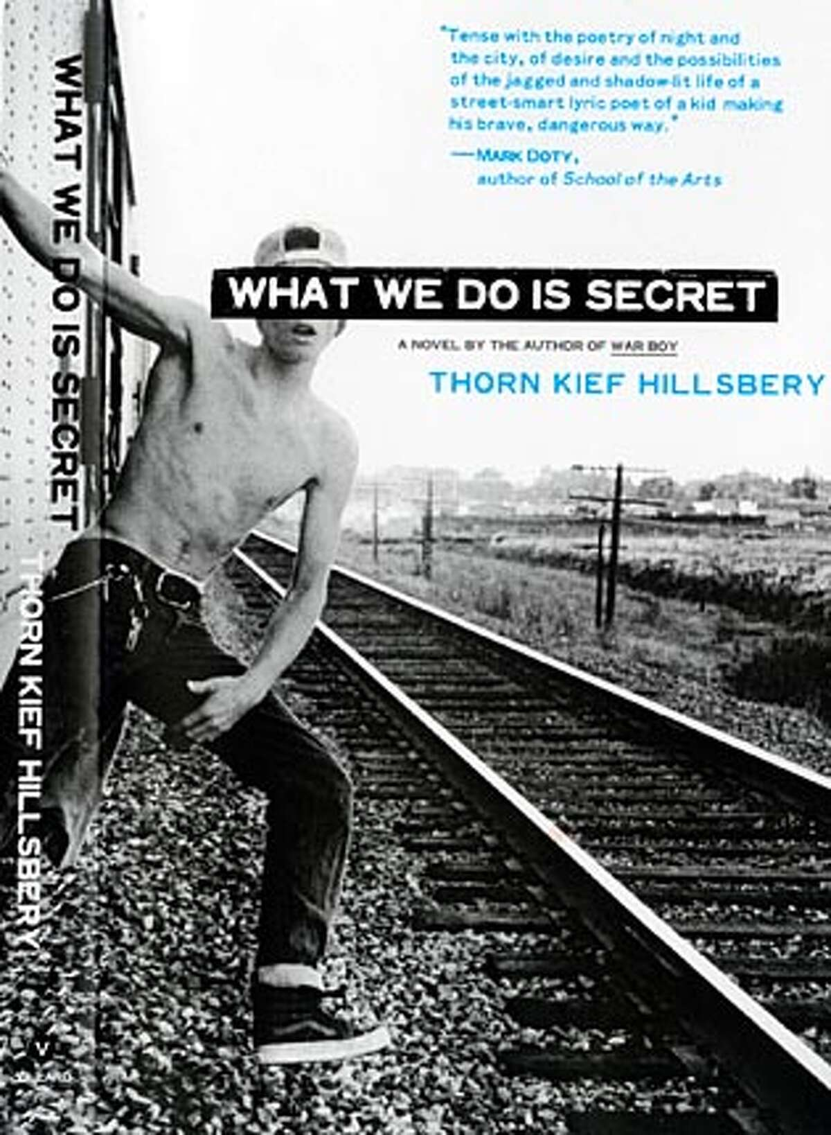 """Cover art from """"What We Do is Secret,"""" a novel by Thorn Kief Hillsbery. BookReview#BookReview#Chronicle#05-01-2005#ALL#2star#c2#0422845554"""