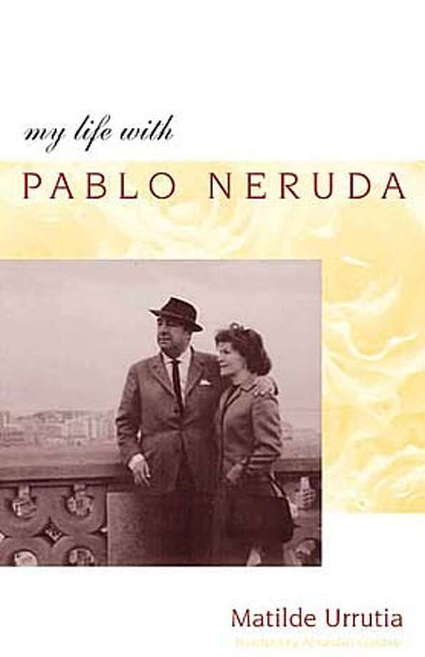 CAPSULES31.JPG Book cover of MY LIFE WITH PABLO NERUDA by Matilde Urrutia HO MANDATORY CREDIT FOR PHOTOG AND SF CHRONICLE/ -MAGS OUT BookReview#BookReview#Chronicle#10-31-2004#ALL#Advance#M4#0422425563 BookReview#BookReview#Chronicle#10-31-2004#ALL#Advance#M4#0422425563 BookReview#BookReview#Chronicle#10-31-2004#ALL#Advance#M4#0422425563 BookReview#BookReview#Chronicle#10-31-2004#ALL#Advance#M4#0422425563