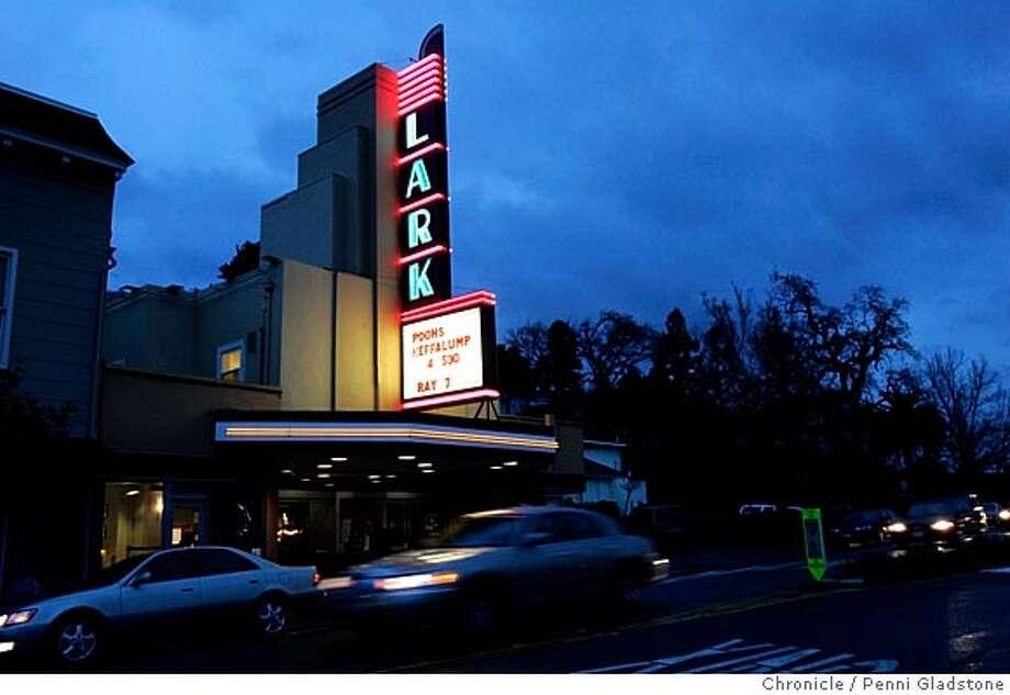 NBLARK110PG.JPG� refurbished Lark Theater The San Francisco Chronicle, Penni Gladstone  Photo taken on 3/3/05, in Larkspur, Photo: Penni Gladstone