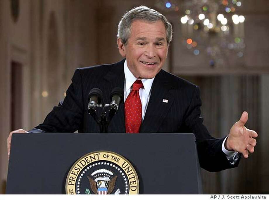 President Bush gestures during a news conference Thursday, April 28, 2005, in the East Room of the White House in Washington. (AP Photo/J. Scott Applewhite) Photo: J. SCOTT APPLEWHITE