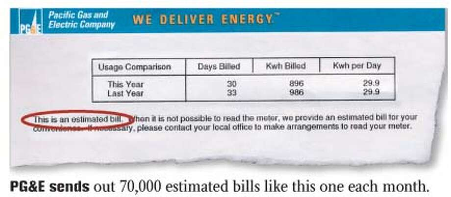 PG&E sends out 70,000 estimated bills like this one each month.