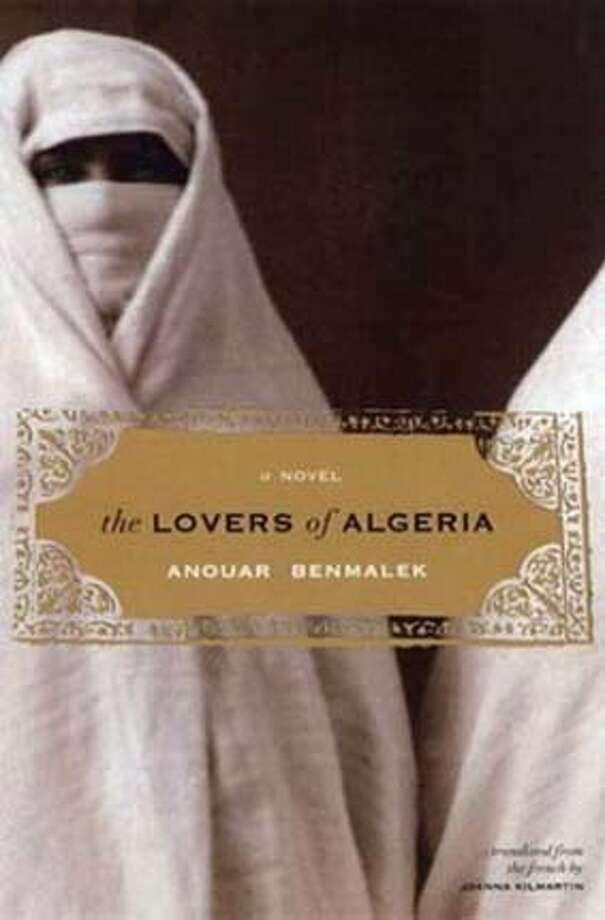CAPSULES22B.JPG Book cover of THE LOVERS OF ALGERIA by Anouar Benmalek HANDOUT BookReview#BookReview#Chronicle#08-22-2004#ALL#Advance#M4#0422254931