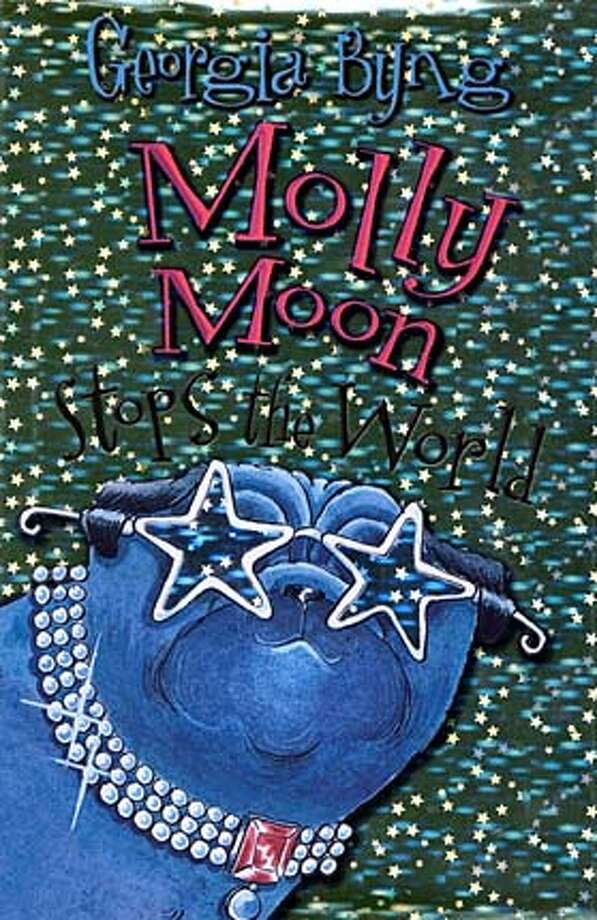 """Molly Moon Stops the World"" by Georgia Byng (HarperCollins; 377 pages; $16.99; ages 8-12)"