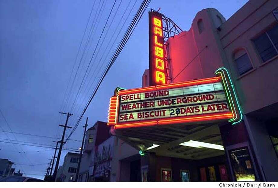 neighbor156_db.jpg  Balboa Theater on Balboa St. 8/26/03 in San Francisco.  DARRYL BUSH / The Chronicle MANDATORY CREDIT FOR PHOTOG AND SF CHRONICLE/ -MAGS OUT Photo: DARRYL BUSH