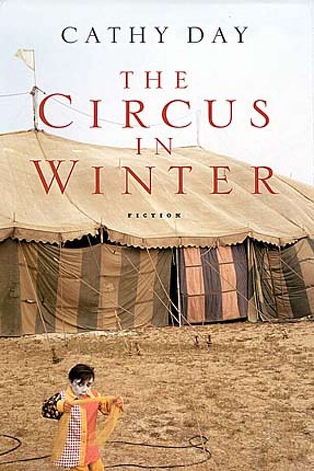 """The Circus in Winter"" by Cathy Day"