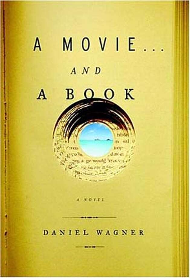 Book:  A Movie and A Book  by Daniel Wagner
