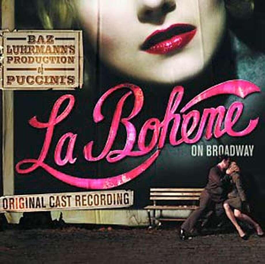 """La Boheme On Broadway"" -- Original Cast Recording"