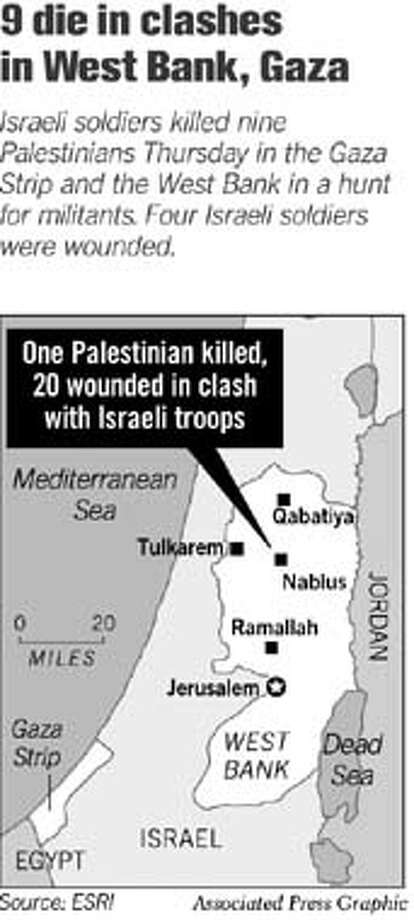 9 Die in Clashes in West Bank, Gaza. Associated Press Graphic