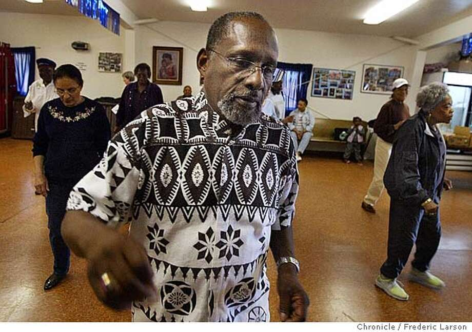 ; Felton Williams leads the Senior Strutters which are a group of seniors who dance for their health, and also perform at community events. The rehearse at the Our Lady of Lourdes Catholic Church in San Francisco. 6/22/04  San Francisco Chronicle Frederic Larson Photo: Frederic Larson