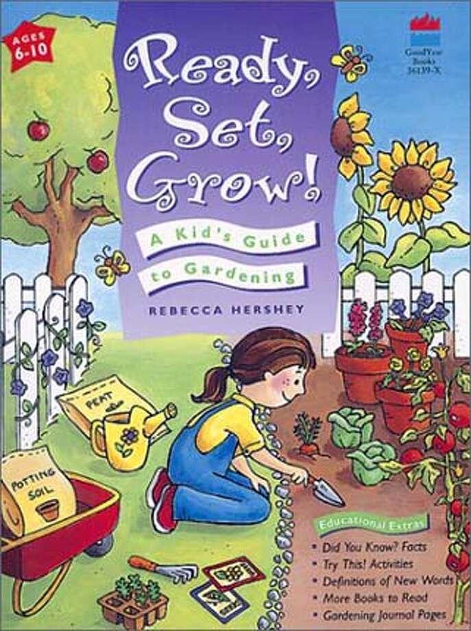 "ACHILDSGARDEN30B.JPG Book cover of ""Ready, Set, Grow A Kids Guide To Gardening"" by Rebecca Hershey / HO"