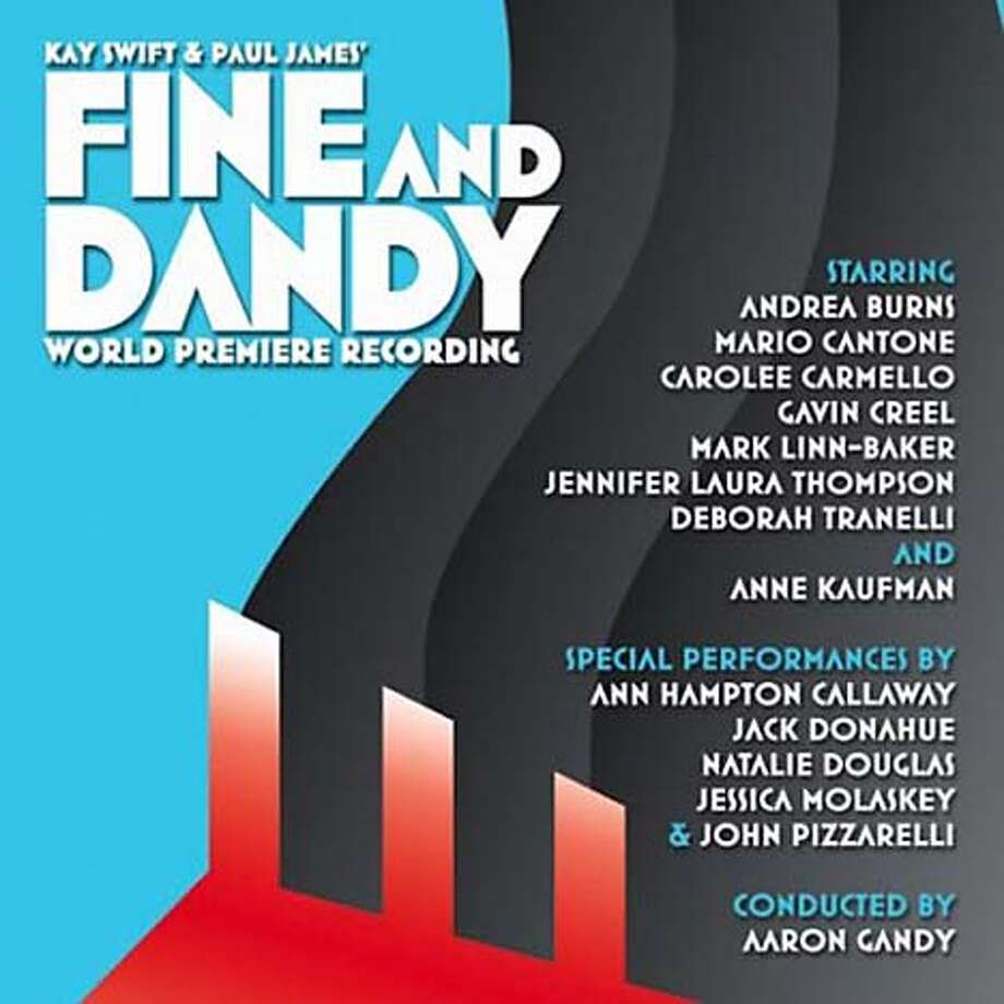 """Kay Swift and Paul James' """"Fine and Dandy"""""""