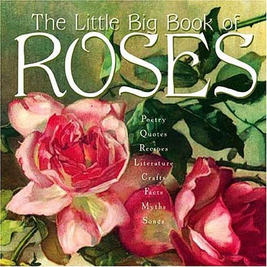 roses01.JPG Book cover of THE LITTLE BIG BOOK OF ROSES / HANDOUT #Home&Garden#Chronicle#10/13/2004####0422296395