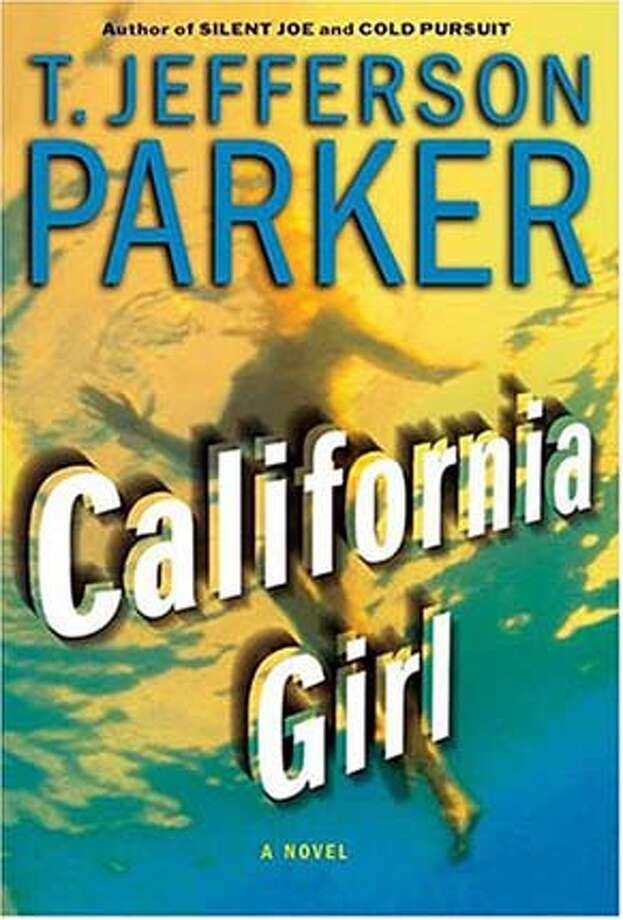 mysteries03a.JPG Book cover of CALIFORNIA GIRL by T. Jefferson Parker HO MANDATORY CREDIT FOR PHOTOG AND SF CHRONICLE/ -MAGS OUT BookReview#BookReview#Chronicle#10-03-2004#ALL#Advance#M4#0422372376 BookReview#BookReview#Chronicle#10-03-2004#ALL#Advance#M4#0422372376