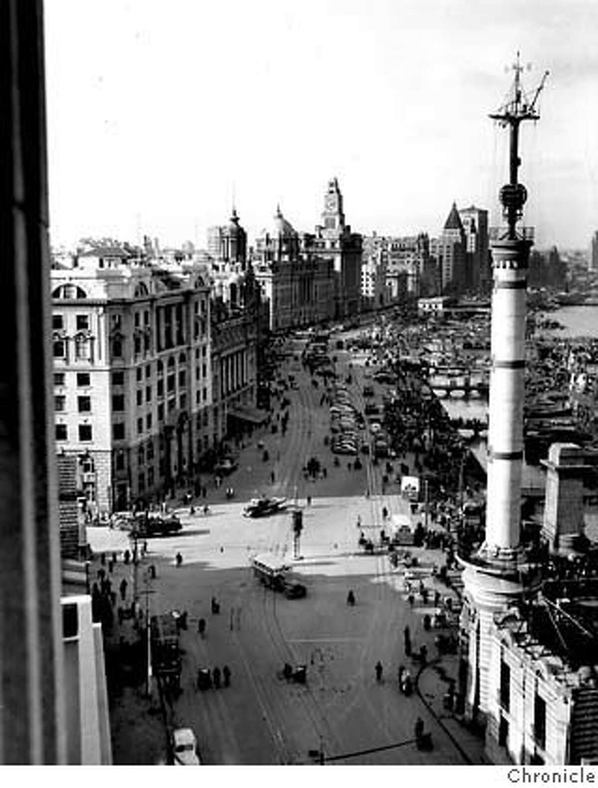 A bird's-eye view of the Bund and waterfront in Shanghai, as it appeared in 1949. Chronicle File Photo