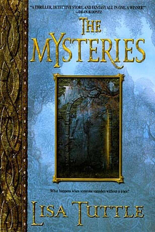 The Mysteries by Lisa Tuttle. BookReview#BookReview#Chronicle#03-13-2005#ALL#2star#e4#0422684695